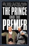 The Prince and the Premier: The Story of Perce Galea, Bob Askin and the Others Who Gave Organised Crime Its Start in Australia