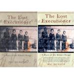 The Lost Executioner - A Story of the Khmer Rouge