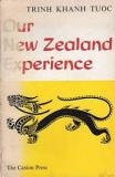 Our New Zealand Experience - Some Aspects of Overseas Students' Life in New Zealand