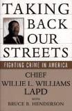 Taking Back Our Streets - Fighting Crime in America