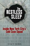 The Restless Sleep - Inside New York City's Cold Case Squad