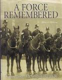 A Force Remembered - The Illustrated History of the Norwich City Police 1836-1967