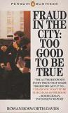 Fraud in the City: Too Good to be True