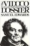 The Vidocq Dossier: The story of the world's first detective