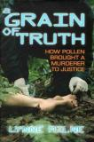 A Grain of Truth - How Pollen Brough a Murderer to Justice