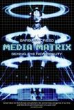 Media Matrix: Sexing The New Reality