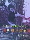 Britain's Wild Harvest