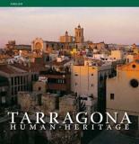 Tarragona - Human Heritage