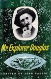 Mr. Explorer Douglas