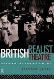 British Realist Theatre - The New Wave in its Context 1956-1965