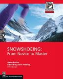 Snowshoeing - From Novice to Master