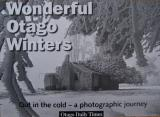 Wonderful Otago Winters: Out in the Cold - A Photographic Journey