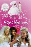 Big Fat Gypsy Weddings - The Dresses, the Drama, the Secrets Unveiled