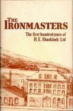 The Ironmasters - The first hundred years of H. E. Shacklock Ltd
