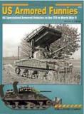 American Armored Funnies: U S Specialized Armored Vehicles in the ETO in World War II