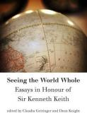 Seeing the Whole World - Essays in Honour of Sir Kenneth Keith