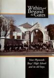 Within and Beyond the Gates - New Plymouth Boys' High School and Its Old Boys