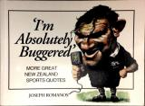 'I'm Absolutely Buggered' - More Great New Zealand Sports Quotes