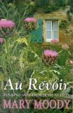 Au Revoir - Running Away From Home at Fifty