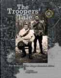 The Troopers' Tale - The History of the Otago Mounted Rifles