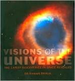 Visions of the Universe - The Latest Discoveries in Space Revealed