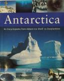 Antarctica: An Encyclopedia from Abbott Ice Shelf to Zooplankton