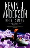 Metal Swarm  (Saga of the Seven Suns 6)