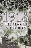 1918 - Year of Victories