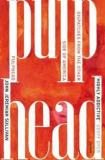 Pulphead - Dispatches From the Other Side of America