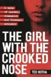 The Girl with the Crooked Nose - A Tale of Murder, Obsession and Forensic Artistry