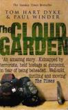 The Cloud Garden - Kidnapped by Terrorists, Held Hostage at Gunpoint, in Fear of being Beheaded...