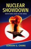 Nuclear Showdown - North Korea Takes on the World