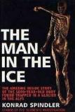 The Man in the Ice - The Story of the 5000-Year-Old Body found Trapped in a Glacier in the Alps