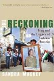 The Reckoning - Iraq and the Legacy of Saddam Hussein
