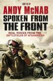 Spoken From the Front - Real Voices from the Battlefields of Afghanistan