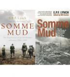 Somme Mud - The Experiences of an Infantryman in France 1916-1919