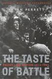 The Taste of Battle - Front Line Action 1914-1991