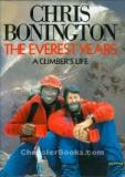The Everest Years - A Climber's Life