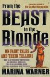 From the Beast to the Blonde - On Fairy Tales and their Tellers