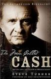 The Man Called Cash - The Life, Love and Faith of an American Legend - The Authorized Biography