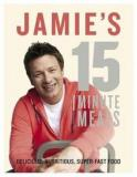 Jamie's 15 Minute Meals - Delicious, Nutritious, Super-Fast Food