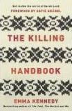 The Killing Handbook - Get inside the World of Sarah Lund