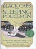 Black Cabs and Sleeping Policemen - Origin of the British Icons in our Everyday Lives