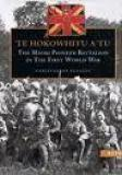 Te Hokowhitu a Tu - The Maori Pioneer Battalion in the First World War