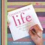 Change your Life - Twelve Principle for Beautiful Living