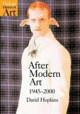 Oxford History of Art - After Modern Art - 1945-2000