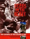 Scars on the Heart - Two Centuries of New Zealand at War
