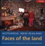 Aotearoa New Zealand - Faces of the Land
