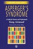 Asperger's Syndrome - A Guide to Parents and Professionals