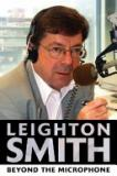 Leighton Smith - Beyond the Microphone